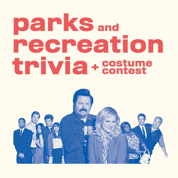 Parks and Recreation trivia + costume contest!