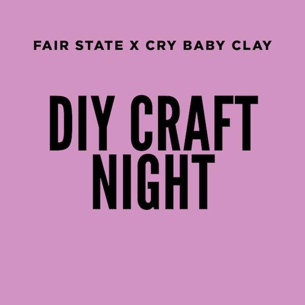 cry baby clay DIY Stein Night