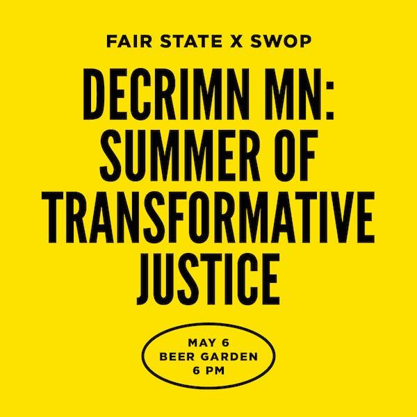 Decrimn MN: Summer of Transformative Justice