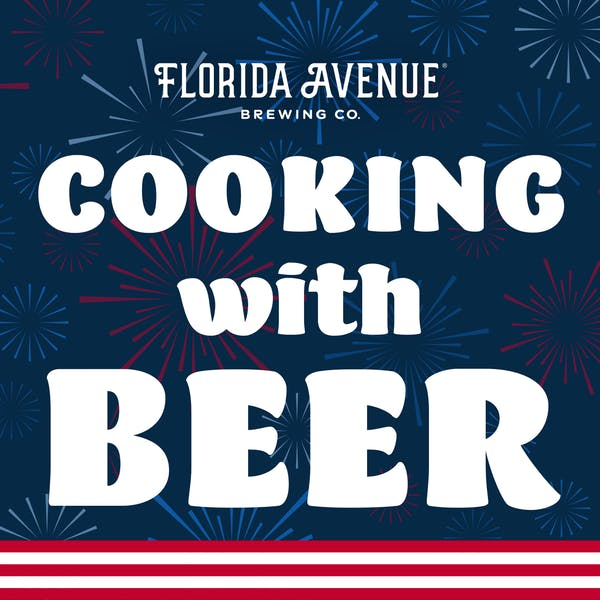 Cook with Beer This Independence Day