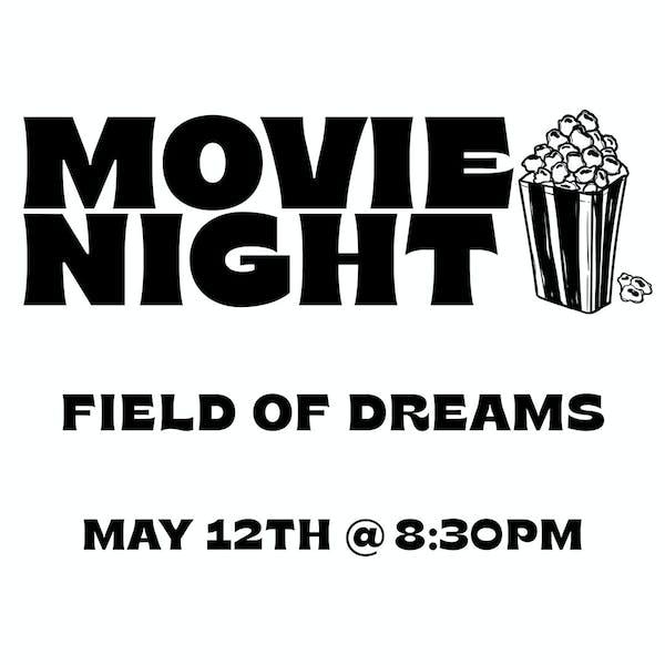 Movie Night: Field of  Dreams