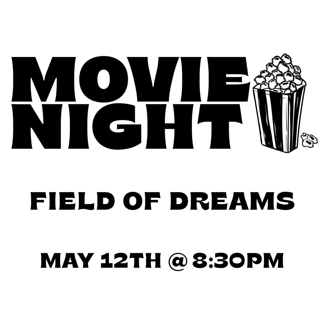 Movie Night Field Of Dreams