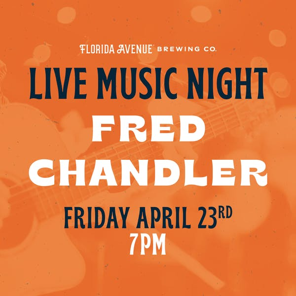 Live Music @ Florida Ave- Fred Chandler