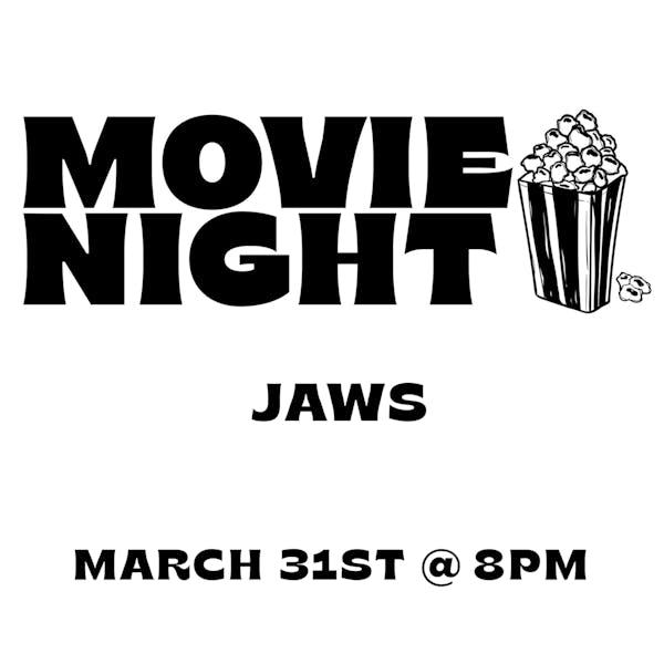 Movie Night: JAWS