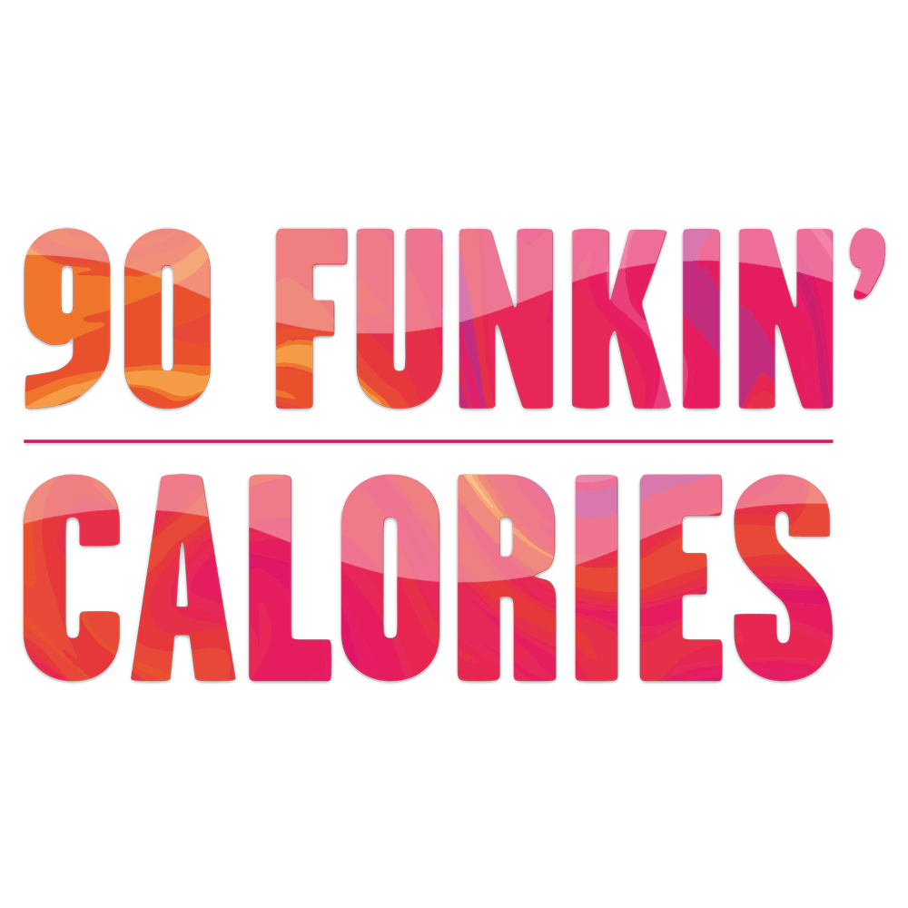 90 Funkin' Calories banner