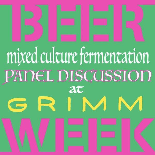 Mixed-Fermentation Panel Discussion w/ Grimm Ales & Friends!