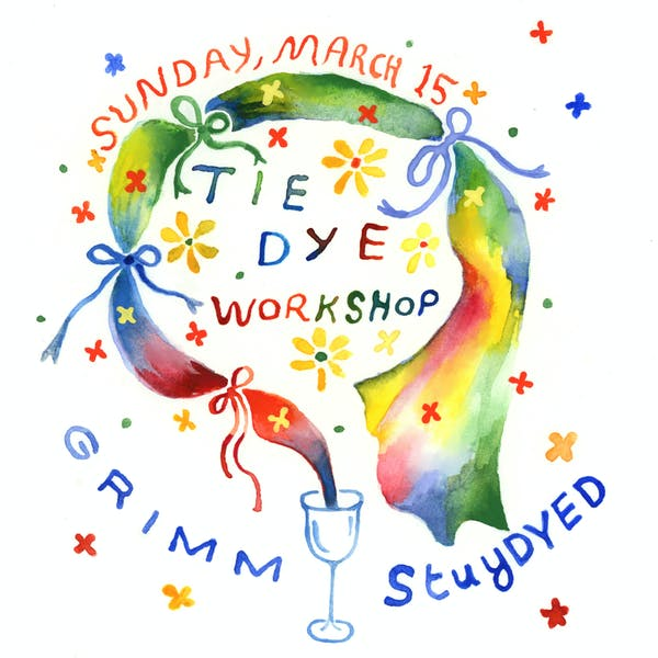 StuyDYED + GRIMM: Tie-Dye Workshop!