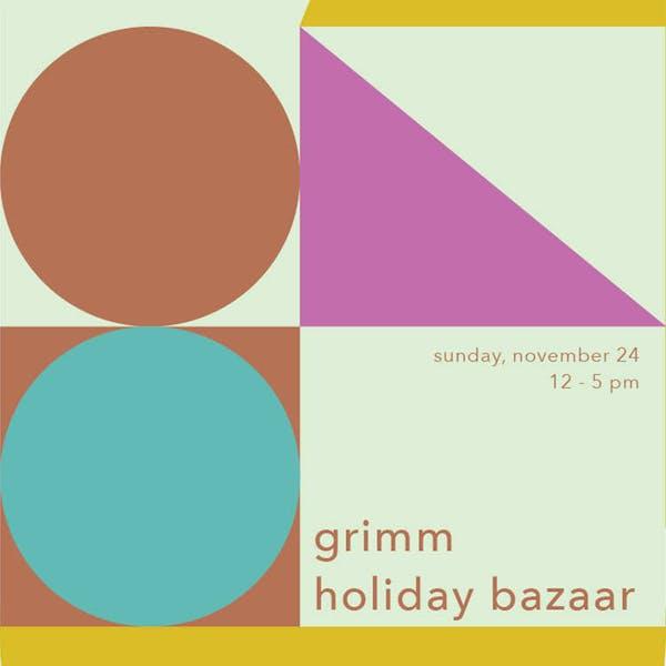 Holiday Bazaar @ Grimm!