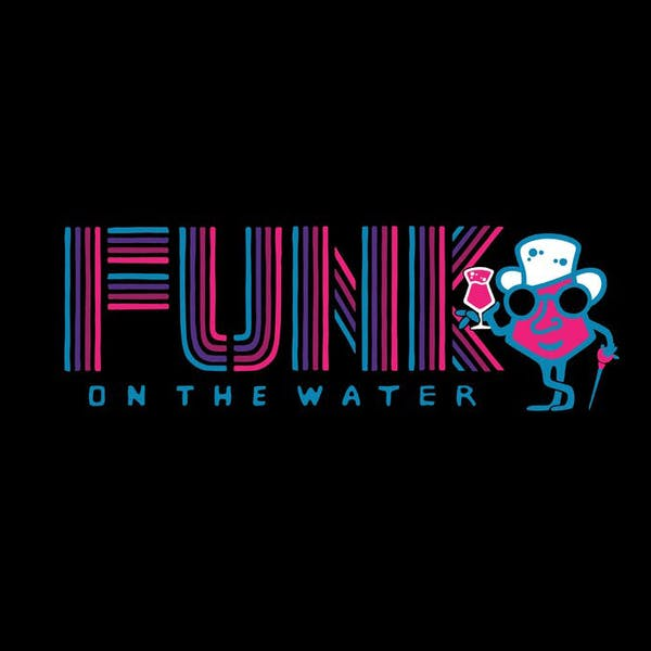 Funk On The Water Vol. IV