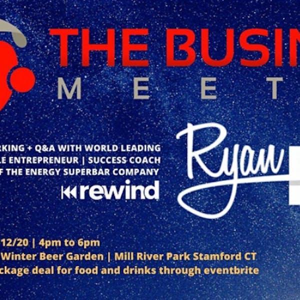 The Business Meetup w. Ryan Lee of REWIND