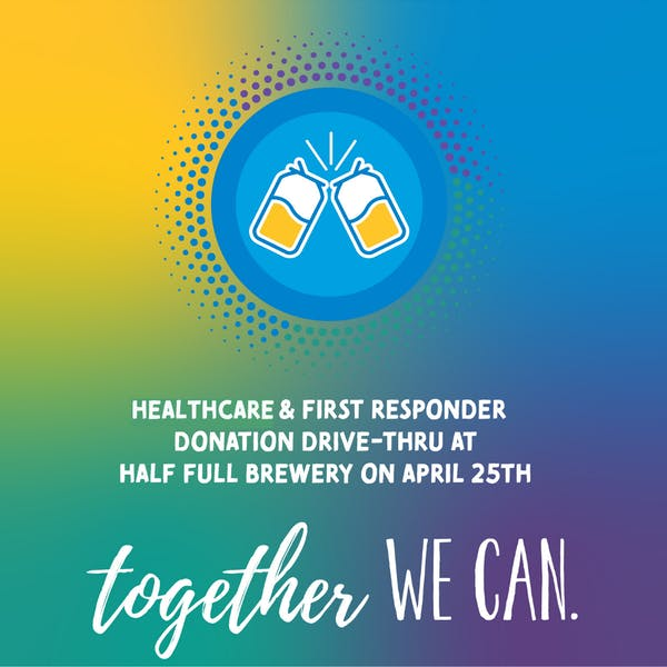 Together We Can – Hospital & First Responders Donation Drive-Thru