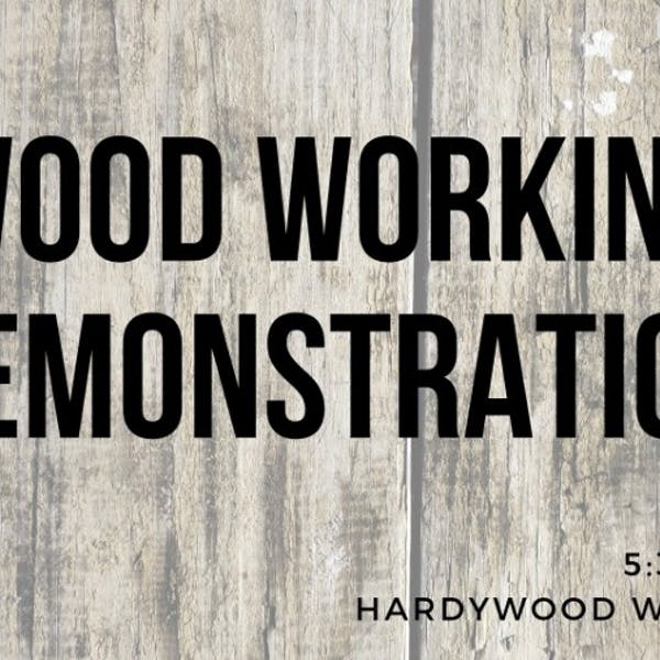 Woodworking Demonstration