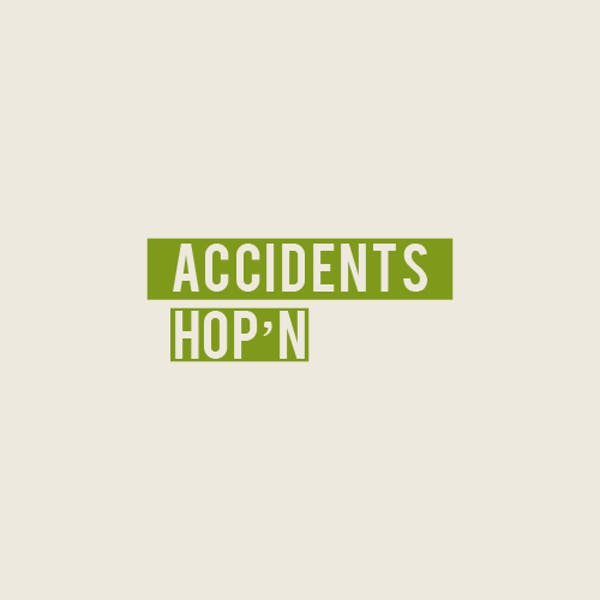 Image or graphic for Accidents Hop'n