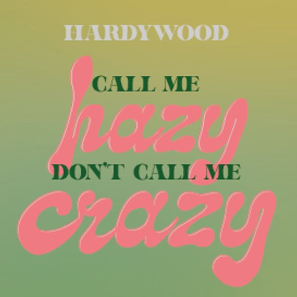 Call Me Hazy, Don't Call Me Crazy IPA Release