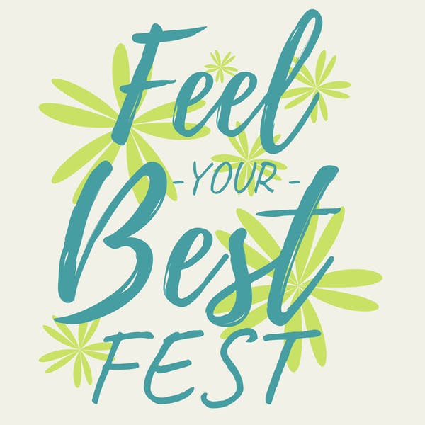 Feel Your Best Fest 2019