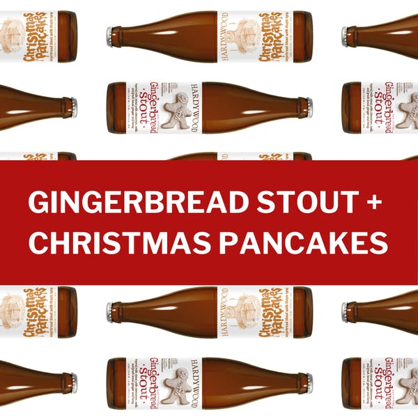 Copy of GINGERBREAD STOUT + CHRISTMAS PANCAKES