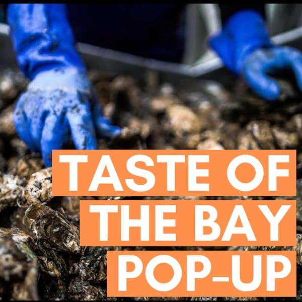 Copy of taste of the bay pop-up