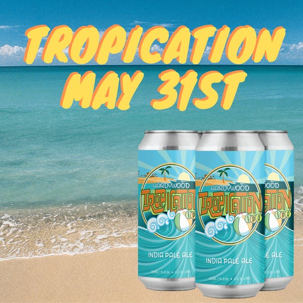 tropication can release may 31