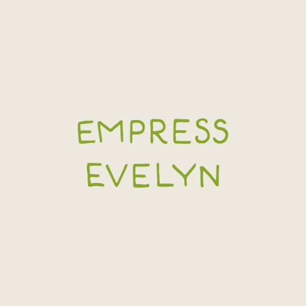 Empress Evelyn