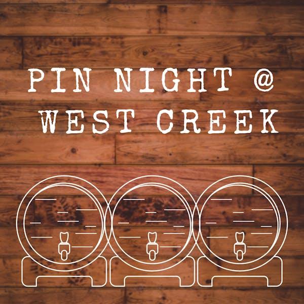 Pin Night at West Creek