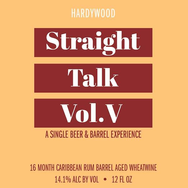 Straight Talk Vol. V Release