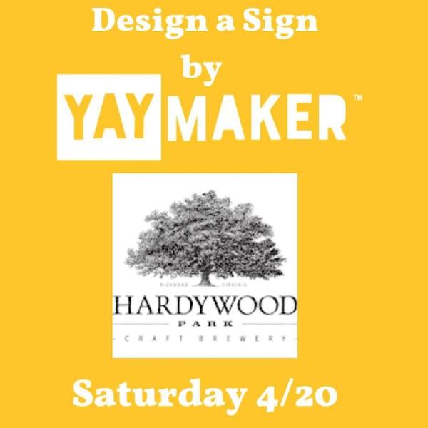 Design a sign yaymaker