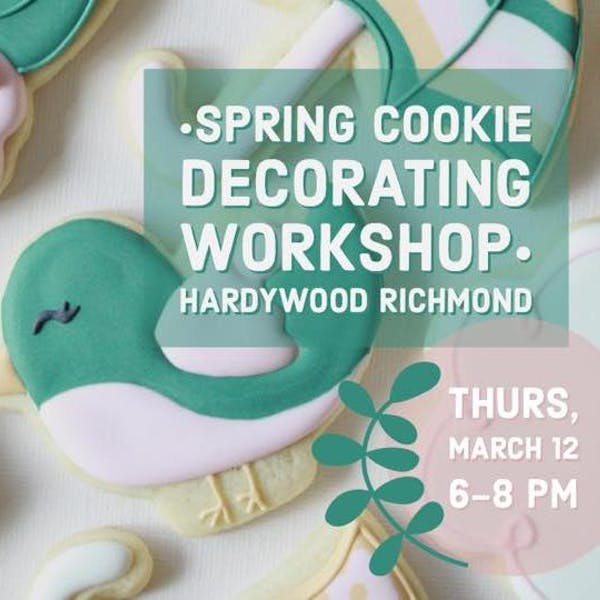 Spring Cookie Workshop at Hardywood Richmond