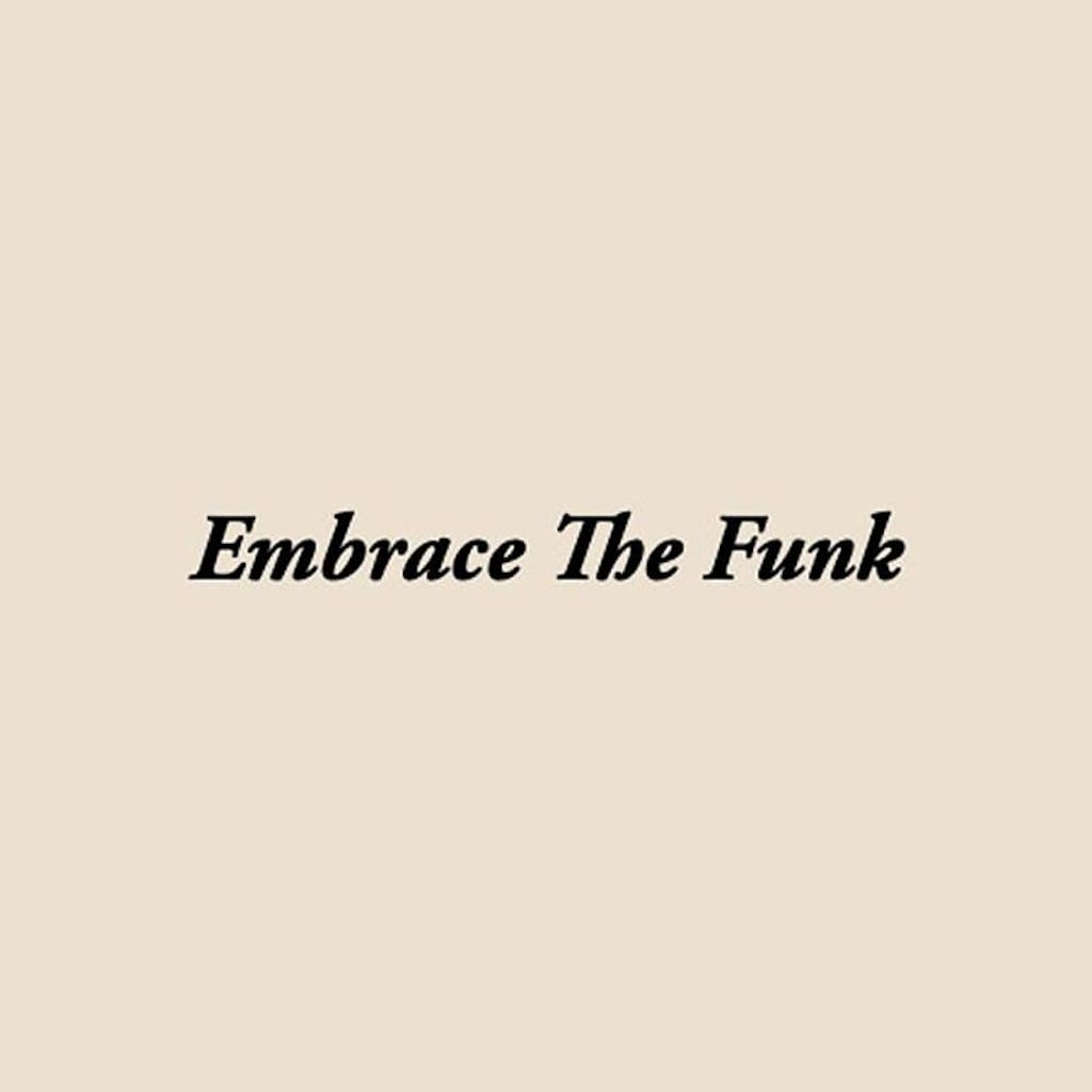 embrace_the_funk