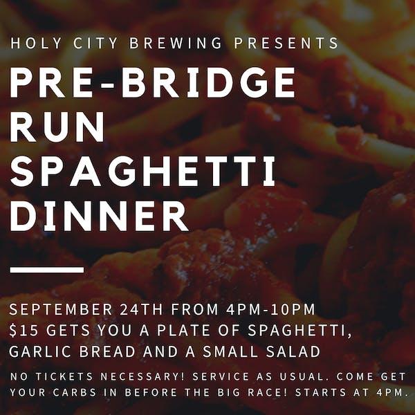 Pre-Bridge Run Spaghetti Dinner