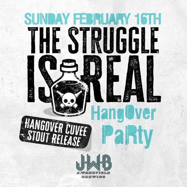 The Struggle is Real – Wakefest Invitational Hangover Party