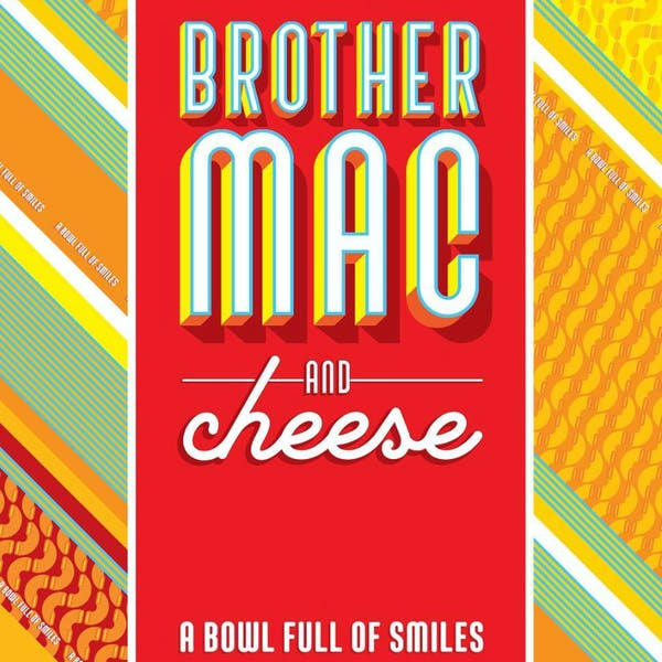 Brother Mac & Cheese