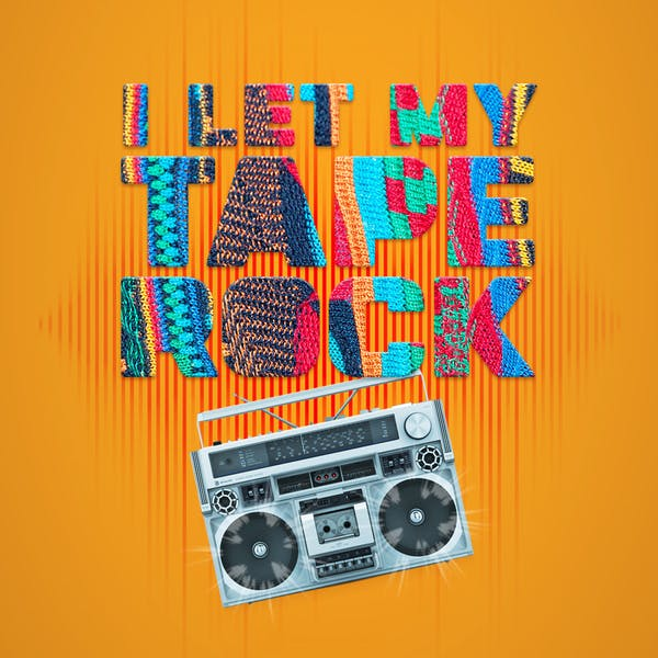 Image or graphic for I Let My Tape Rock