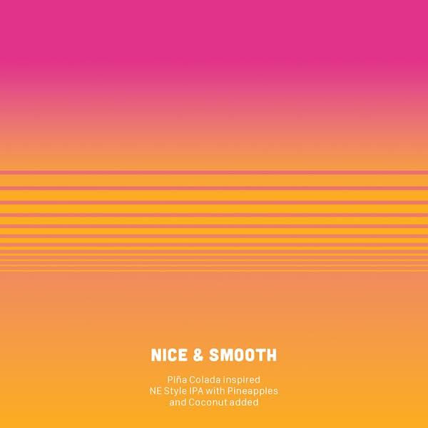 Nice & Smooth