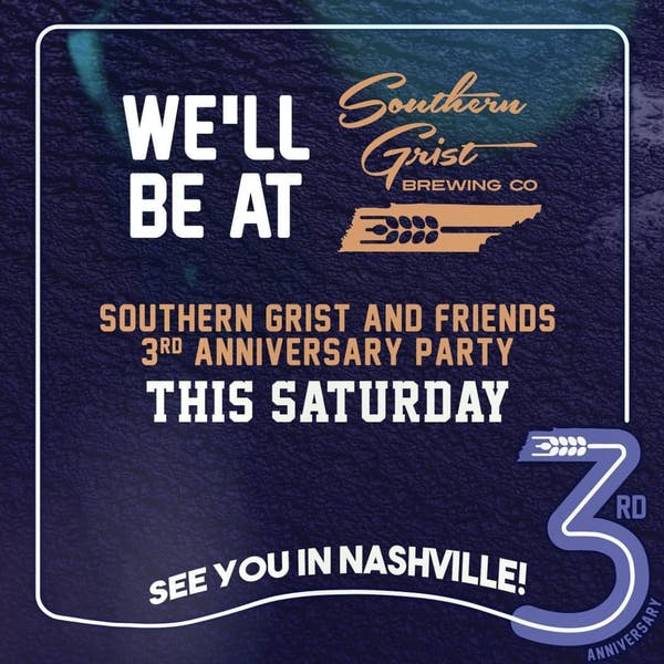 Southern Grist 3rd Anniversary