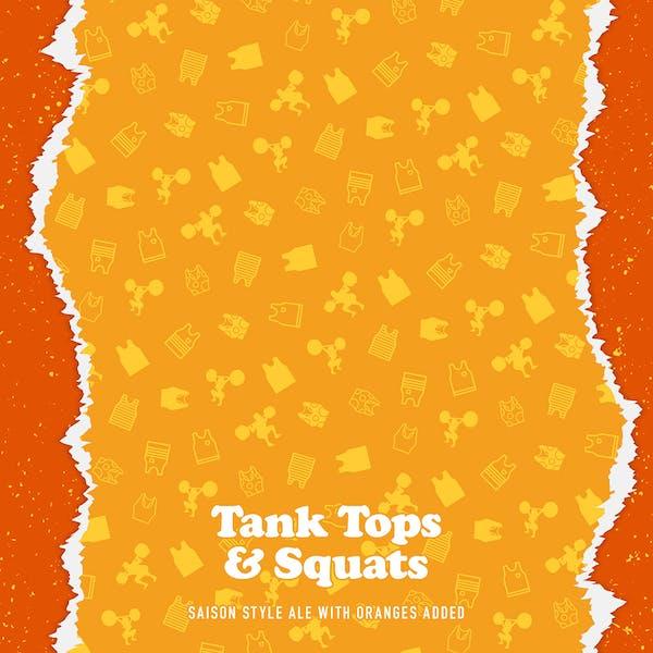 Tank Tops & Squats