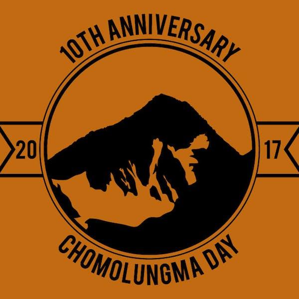 Chomolungma Day 10 Year Anniversary – May 23rd