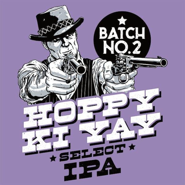 Image or graphic for Hoppy Ki Yay Select IPA Batch 2