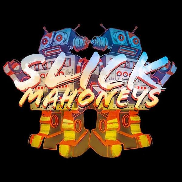 Slick Mahoneys