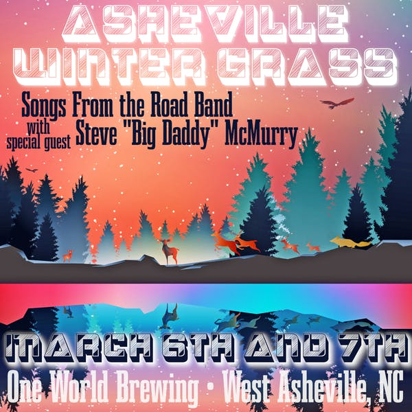Asheville Winter Grass: This show has been postponed to March 6th & March 7th