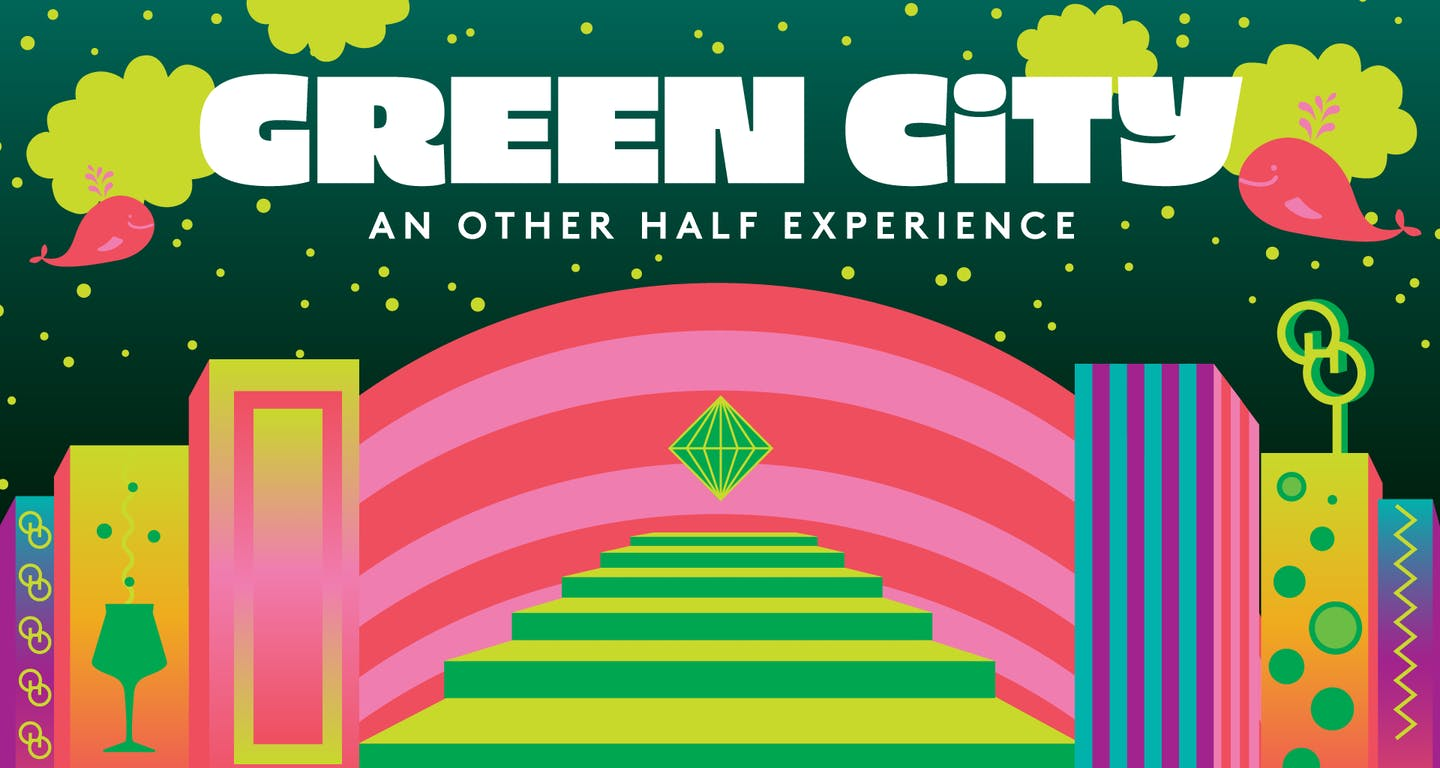 Green City - An Other Half Experience