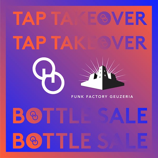 FUNK FACTORY TAP TAKEOVER AND BOTTLE SALE