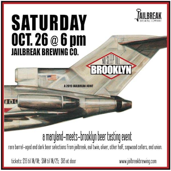 NO SLEEP TILL BROOKLYN @ JAILBREAK BREWING CO