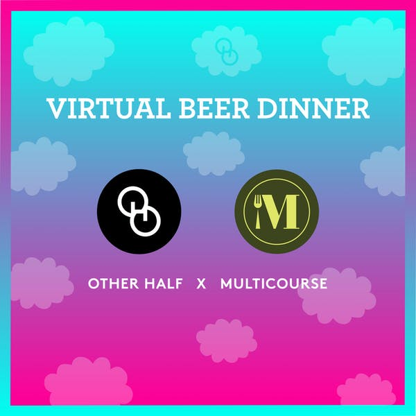 VIRTUAL BEER DINNER WITH MULTICOURSE