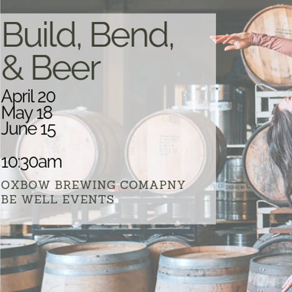 Be Well Events: Build, Bend & Beer