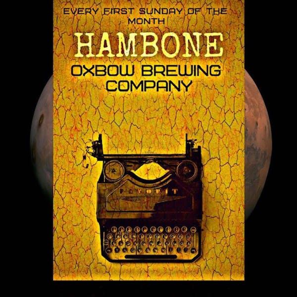 Hambone @ Oxbow