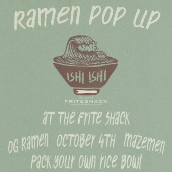 Ishi Ishi Ramen Pop Up