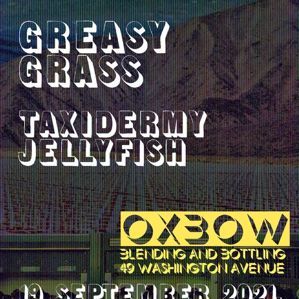 Greasy Grass w/ Taxidermy Jellyfish at Oxbow Blending & Bottling