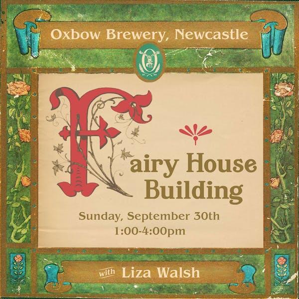 Fairy House Building