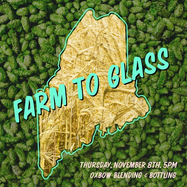 Portland Beer Week Thursday: FARM to GLASS with Maine Farmland Trust