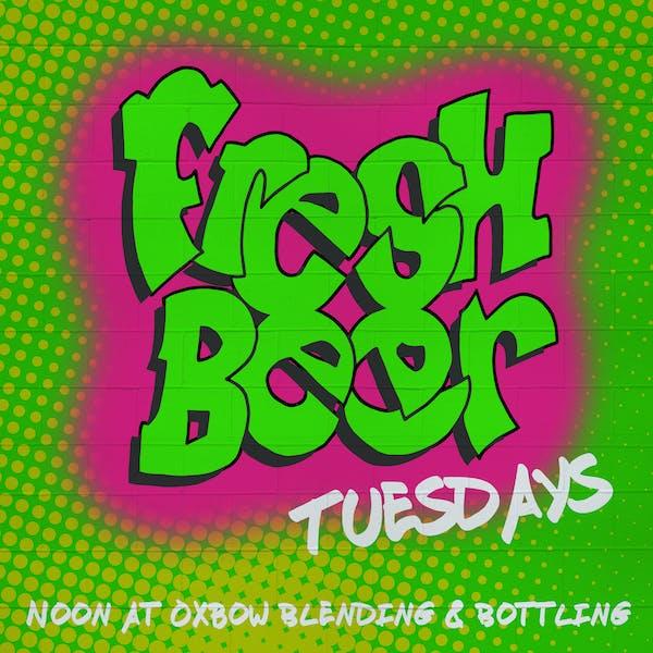Fresh Beer Tuesdays